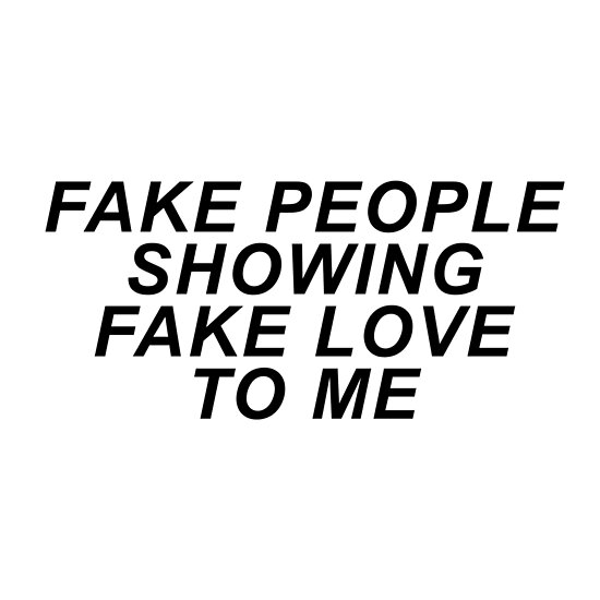 Image result for people fake love