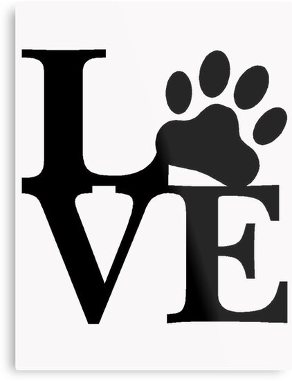 """Download """"LOVE DOG PAW"""" Metal Prints by thatstickerguy 