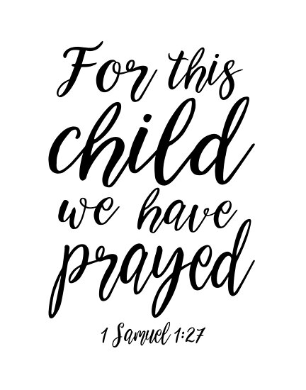 1 SAMUEL 127 For This Child We Have PrayedBible Verse