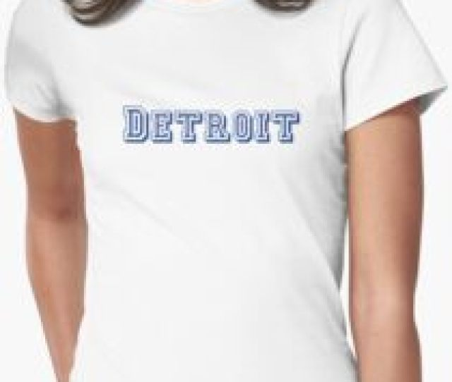 Detroit Womens Fitted T Shirt