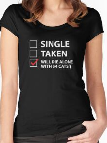 Single Taken Will Die Alone With 54 Cats Shirts
