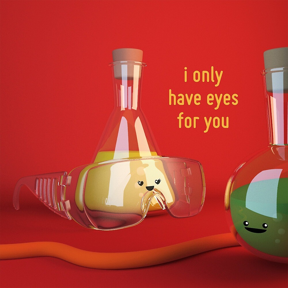 Only Have Eyes For You Goggles Cute Chemistry By