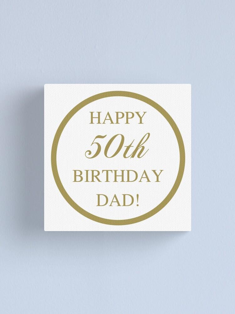 Dad 50th Birthday : birthday, Happy, Birthday, Canvas, Print, Thepixelgarden, Redbubble