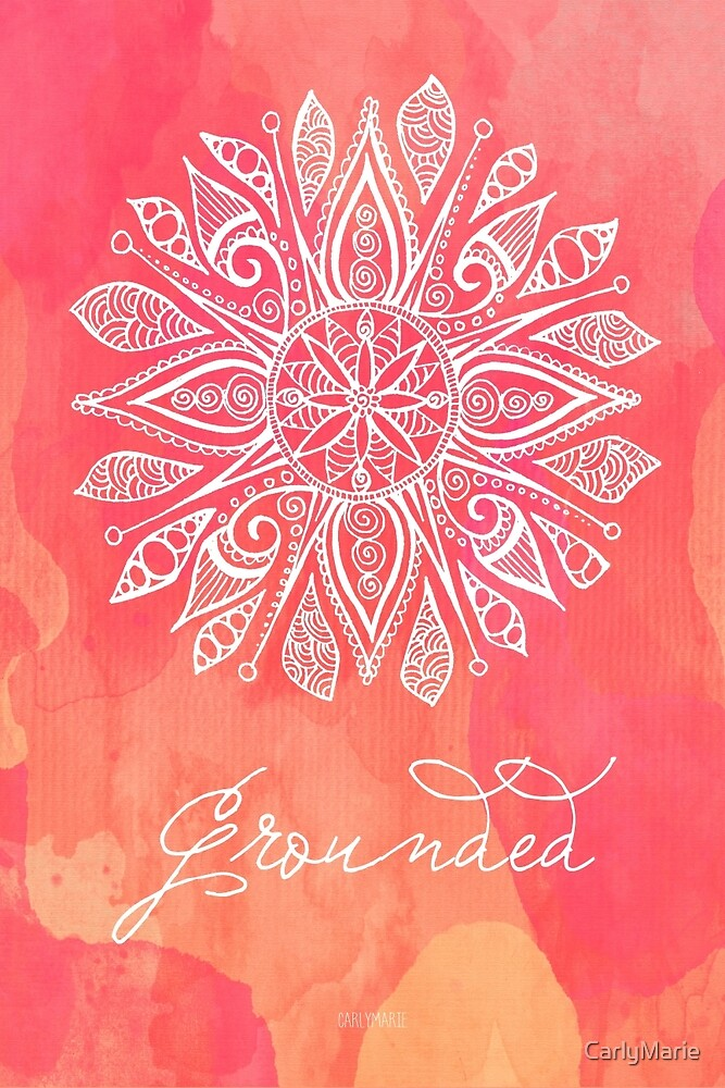 Root Chakra  Grounded by CarlyMarie  Redbubble