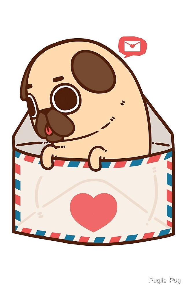 Youve Got Mail By Puglie Pug Redbubble