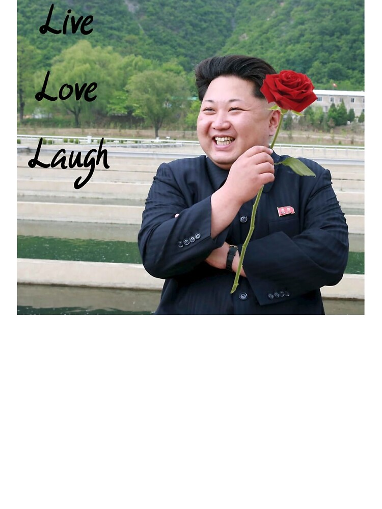 Kim Jong Un Flag Live Laugh Love : laugh, Jong-un, Laugh