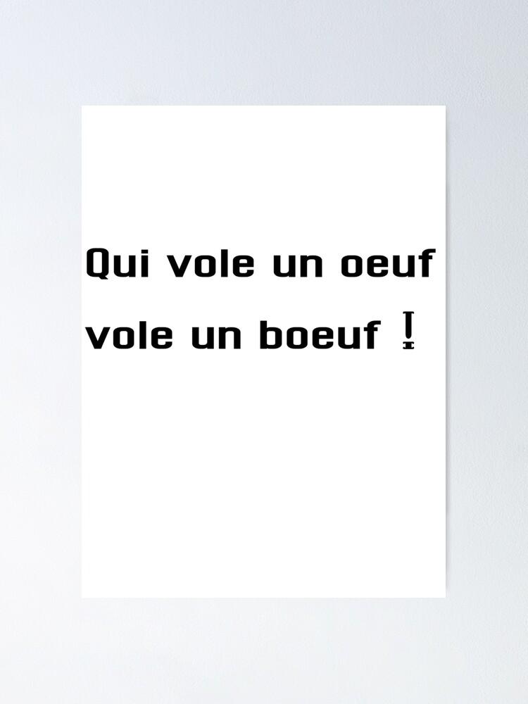 Qui Vole Un Oeuf Vole Un Boeuf : boeuf, Poster, Boeuf, Amandain21, Redbubble