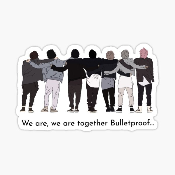 Download We Are Bulletproof Stickers | Redbubble