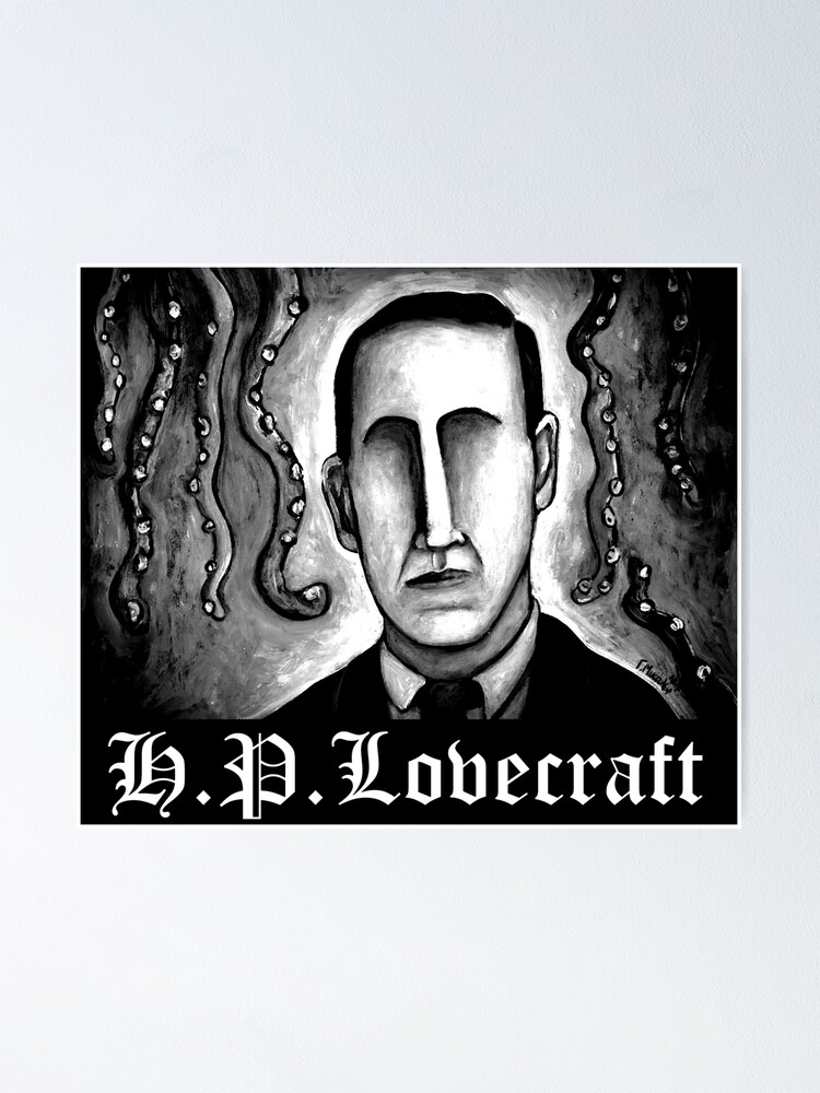 h p lovecraft poster by micalef redbubble
