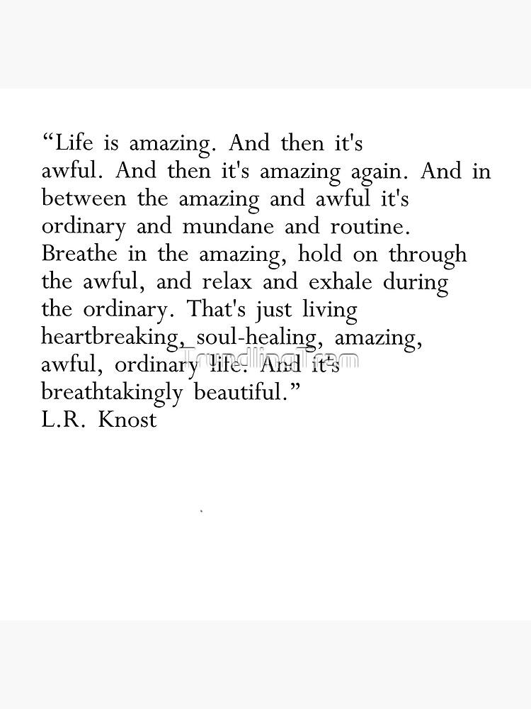Lr Knost Quotes : knost, quotes, Knost, Quote., Amazing, Awful