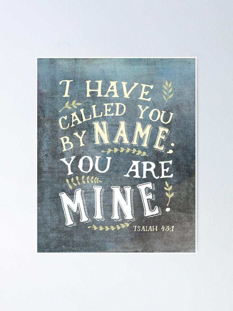 Je T'ai Appelé Par Ton Nom : appelé, Poster, Ésaïe, Appelé, Papemelroti, Redbubble