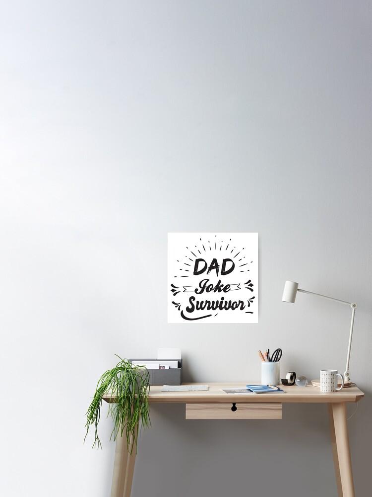 Dad Jokes Survivors : jokes, survivors, SURVIVOR, Fitted, T-Shirt