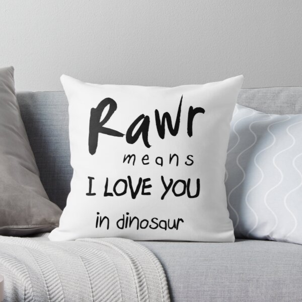 rawr means quot i love you quot in dinosaur throw pillow by cyndyejanda redbubble