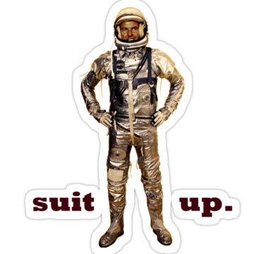 Spacesuit up.