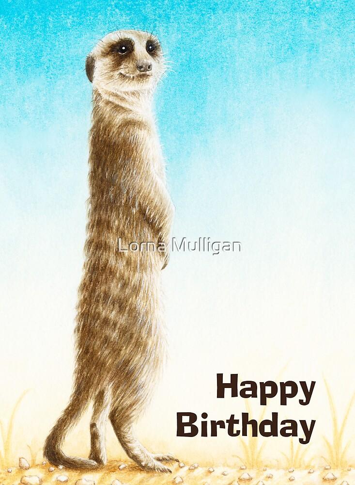 """Meerkat Birthday Card"" By Lorna Mulligan Redbubble"