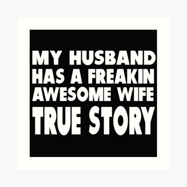 Cute And Funny Husband And Wife Quotes Art Print By Sukhendu12 Redbubble