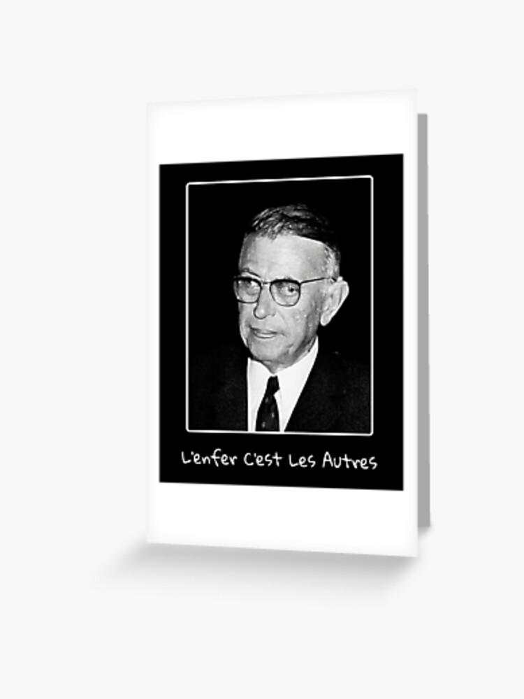 L Enfer C Est Les Autres Sartre : enfer, autres, sartre, Tarjetas, Felicitación, «Sartre, Infierno, Gente, Francés», The-Nerd-Shirt, Redbubble