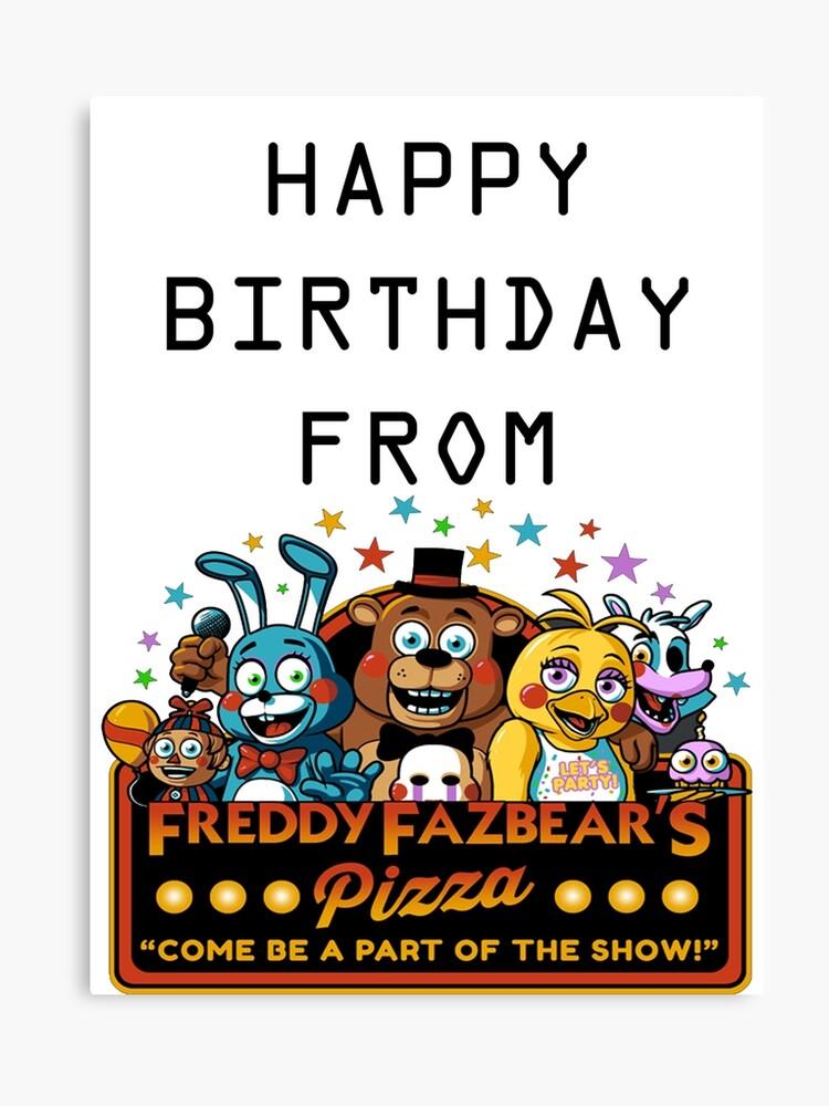 happy birthday from freddy