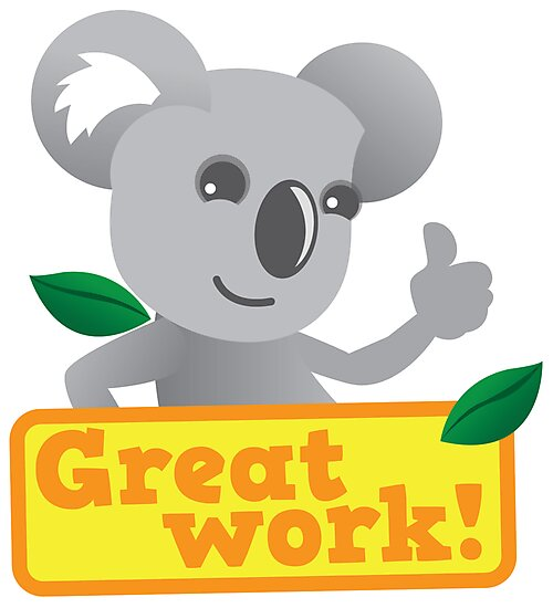 """great work koala cute"""