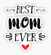 best mom ever stickers