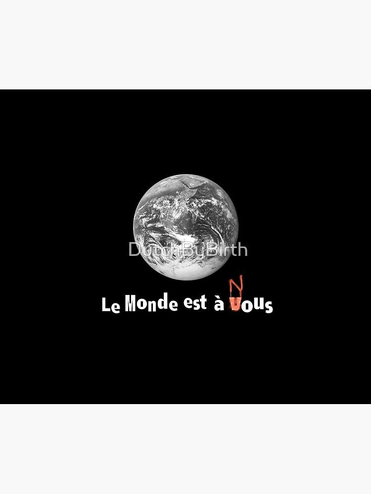 Le Monde Est A Nous : monde, Monde, Haine)