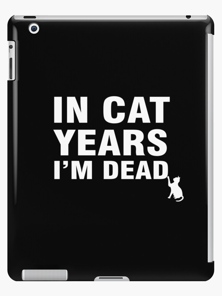 in cat years i