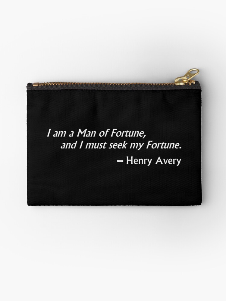 Henry Avery Quotes : henry, avery, quotes, Fortune, Henry, Avery