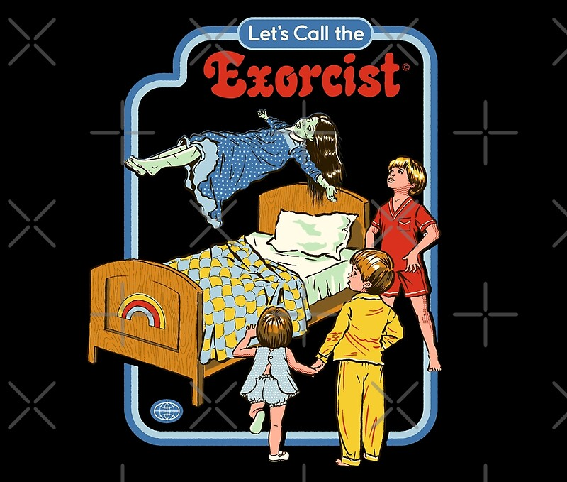 Lets Call The Exorcist By Steven Rhodes Redbubble