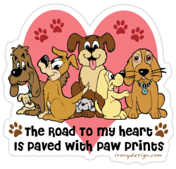 The Road To My Heart is Paved With Paw Prints Dog Paw Prints Die Cut Stickers