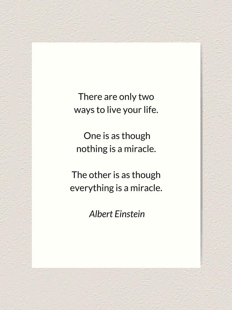 Einstein Miracle Quote : einstein, miracle, quote, Albert, Einstein, Quote, There, Life
