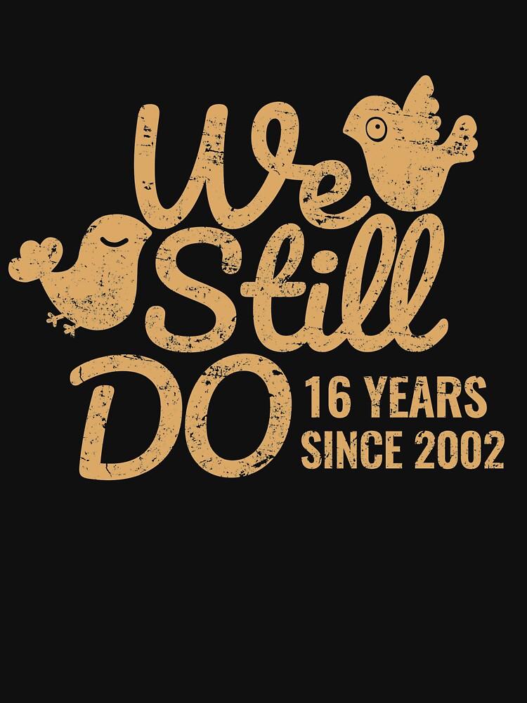 16th Wedding Anniversary Gift Tee Sixteen Years of