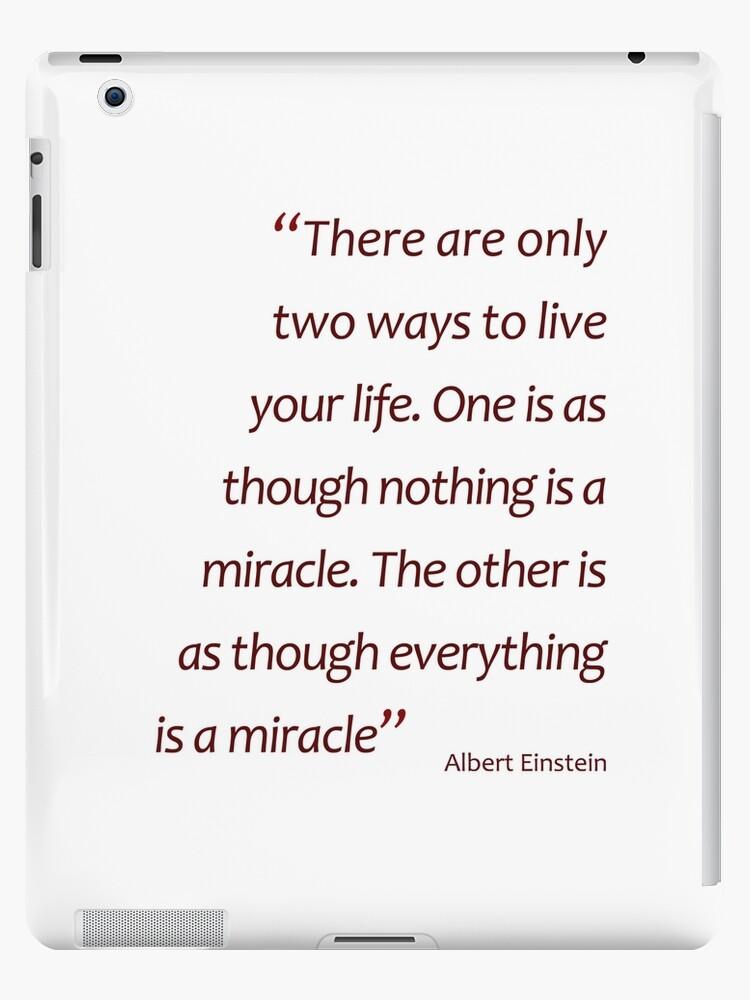 Einstein Miracle Quote : einstein, miracle, quote, Einstein, Nothing/everything, Miracle..., (Amazing, Sayings)
