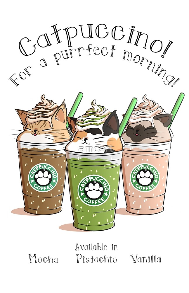 Catpuccino For a purrfect morning Second Version by