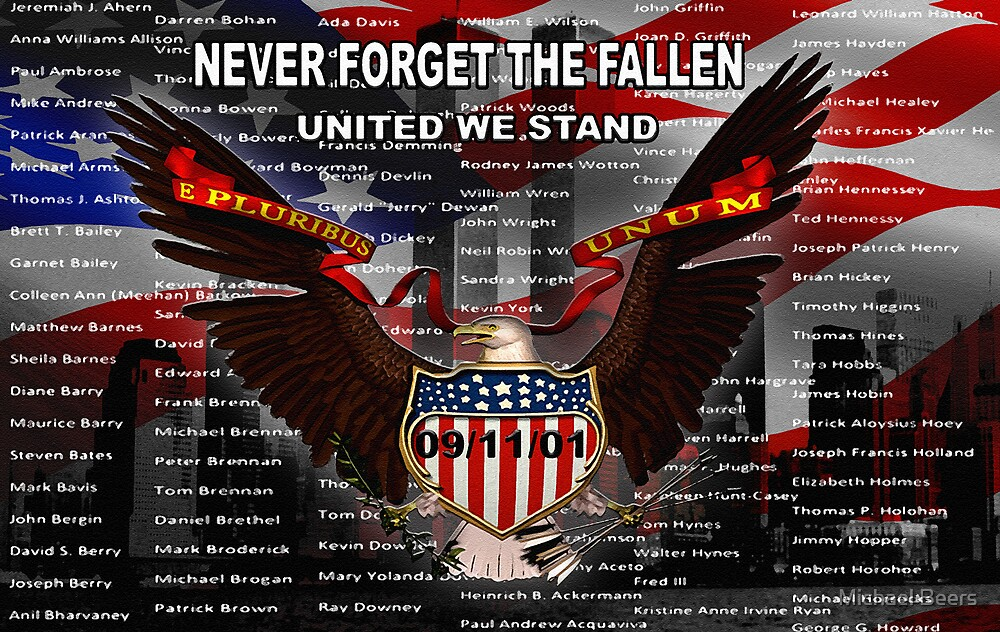 NEVER FORGET THE FALLEN 091101 by Michael Beers
