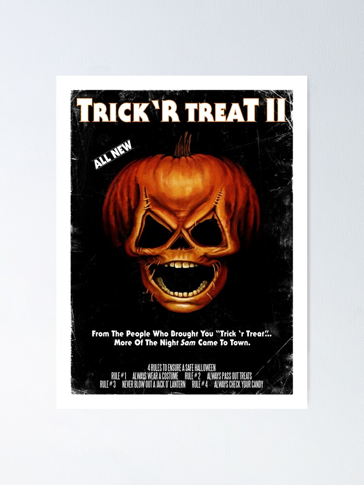 The film grasp over a place named ohio ( a town of warren valley). Trick 39 R Treat Ii Poster Poster