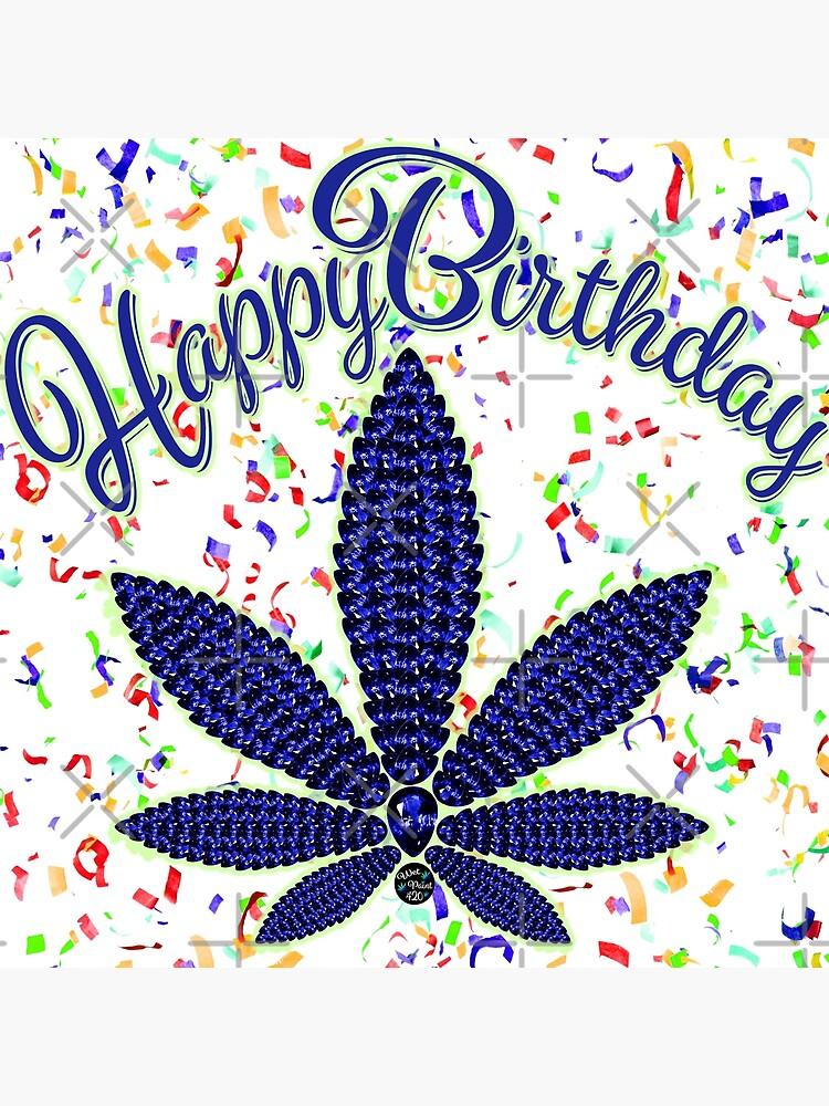 Happy Birthday Marijuana : happy, birthday, marijuana, Happy, Birthday,, Cannabis, Confetti
