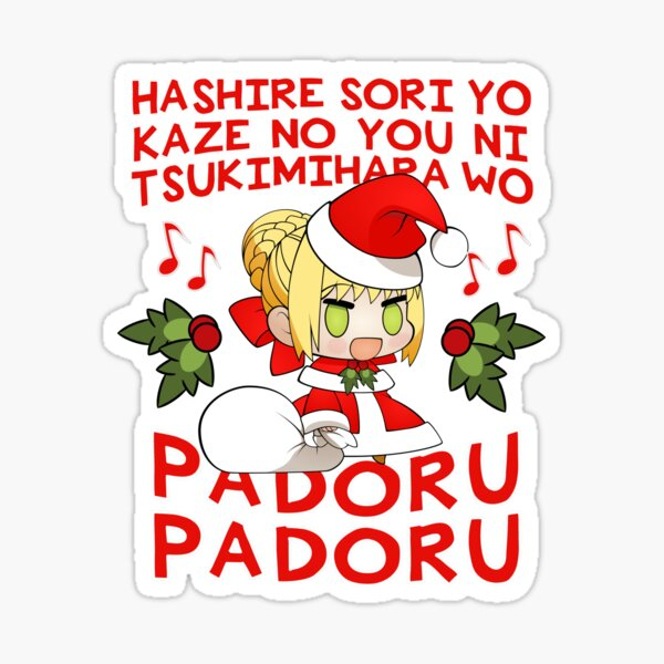 The song sounds like a jingle bells, but the subs don't seem to match up with the spoken dialogue (laughing all the way as a translation for padoru padoru). Padoru Stickers | Redbubble