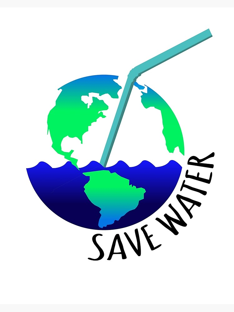 Save Water Save Earth Water Save Plastic Art Board Print By Gufbox Redbubble