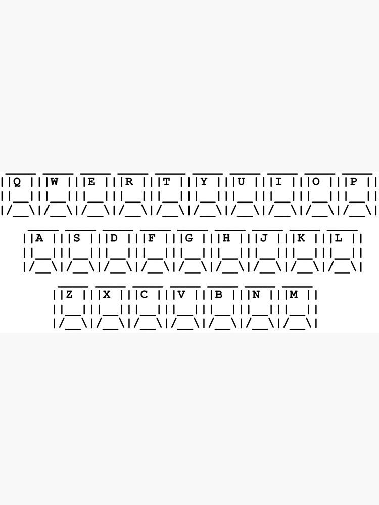 Keyboard Image Art : keyboard, image, QWERTY, Keyboard, ASCII, Greeting, Picodesign, Redbubble