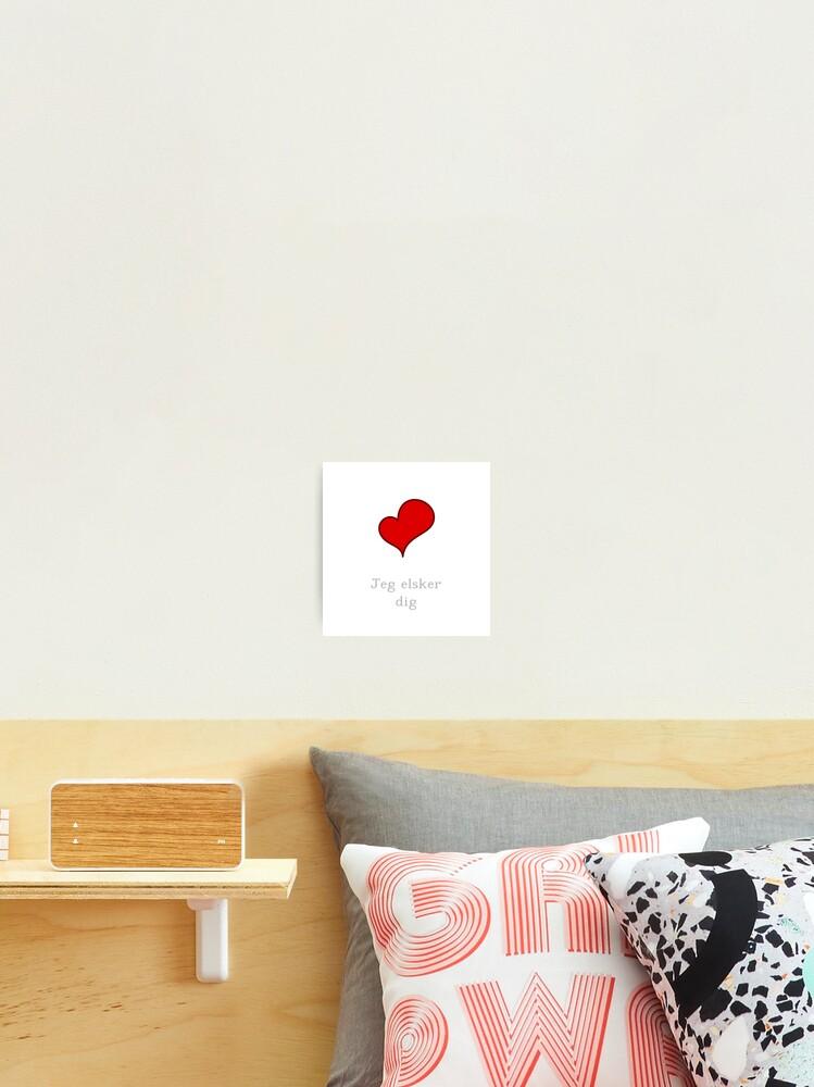 Je T Aime En Danois : danois, Impression, Photo, T'aime, Danois, Elsker, Jcseijo, Redbubble