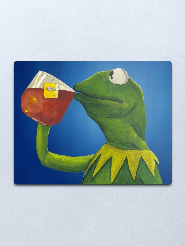 Kermit Meme Painting : kermit, painting, Painted, Kermit, Drinking, Metal, Print, JamesRustler, Redbubble