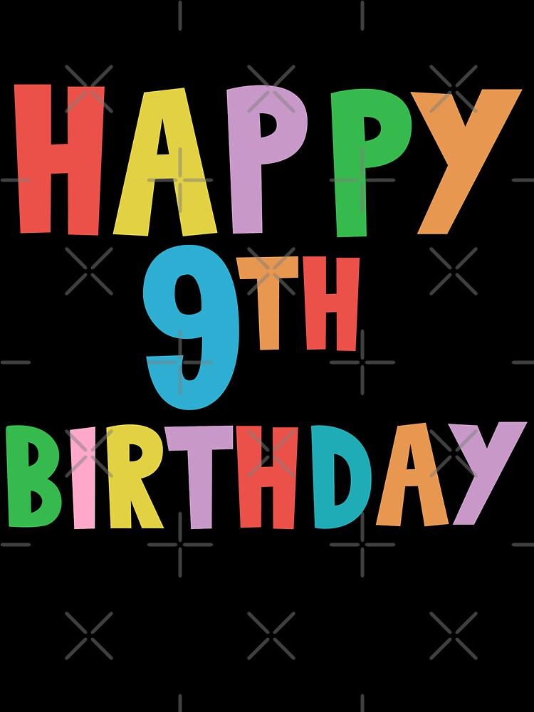 Happy 9 Birthday : happy, birthday, Happy, Birthday,, Ninth, Birthday