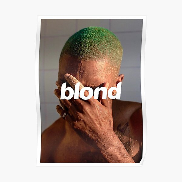 frank ocean blond posters redbubble