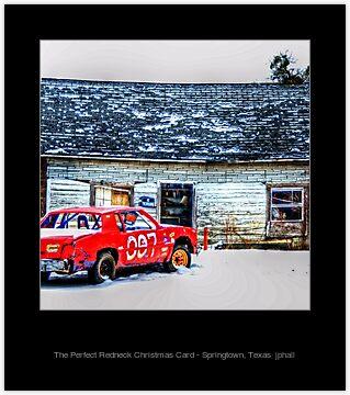 The Perfect Redneck Christmas Card Springtown Texas
