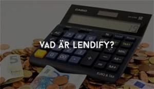 Vad är Lendify?