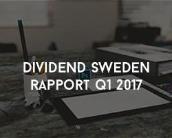 Dividend Swedens Rapport q1 2017