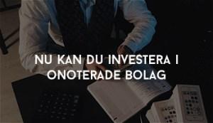 investera i onoterade bolag