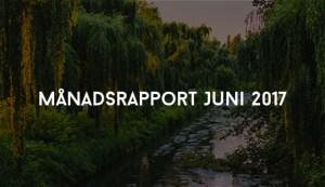 Månadsrapport Juni 2017