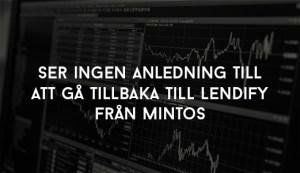aldrig tillbaka till Lendify från Mintos