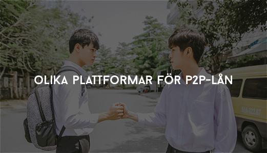 Olika Plattformar för P2P-lån